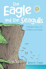 The Eagle and the Seagulls Book